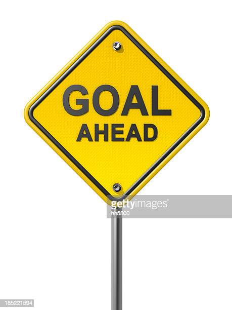 Goal Ahead Road Sign