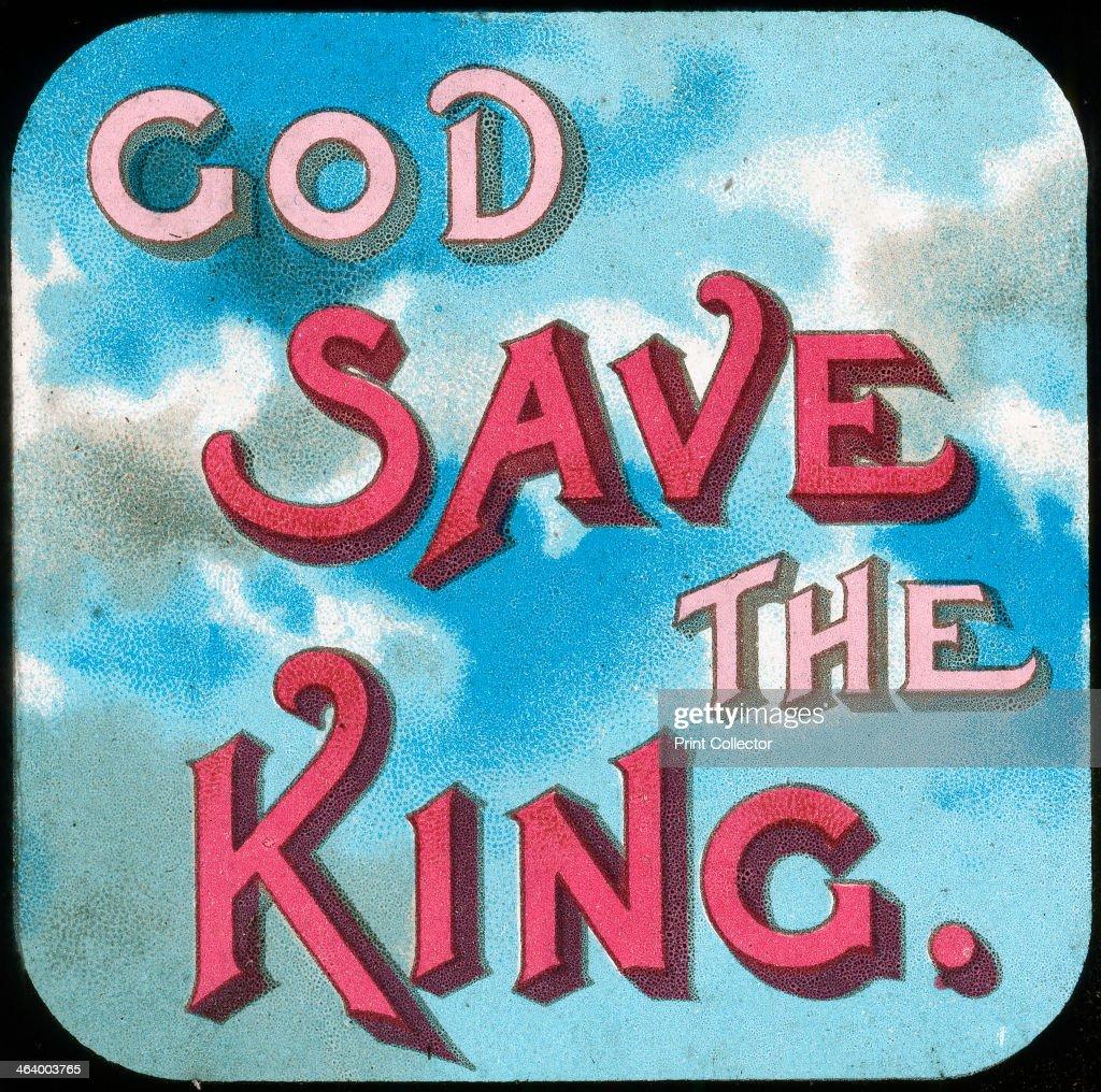 'God Save the King' early 20th century Lantern slide
