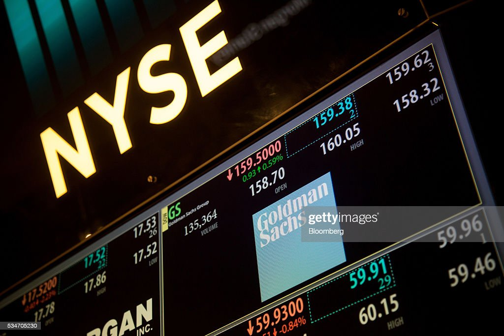 Goldman Sachs Group Inc. signage is displayed on a monitor on the floor of the New York Stock Exchange (NYSE) in New York, U.S., on Friday, May 27, 2016. U.S. stocks edged higher, with the S&P 500 on course for its biggest weekly advance since March, while investors awaited remarks from Federal Reserve Chair Janet Yellen for hints on the timing of the next interest-rate increase. Photographer: Michael Nagle/Bloomberg via Getty Images