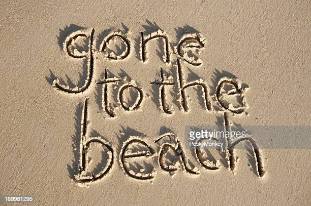 Gone to the Beach Message in Sand