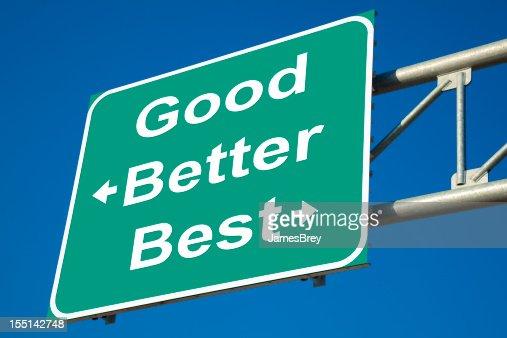Good, Better, Best Highway Exit Sign