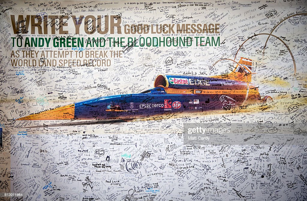 A good luck poster for the Bloodhound SSC vehicle is displayed inside the design centre in Avonmouth on February 24 2016 in Bristol England It is...