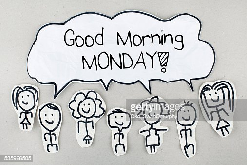 Good Morning Monday : Stock Photo
