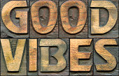 good vibes label composed from vintage wooden letterpress type