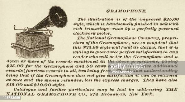 A Gramophone phonograph is pictured in a magazine advertisement from 1897 In the ad the National Gramophone Company said it would 'guarantee perfect...