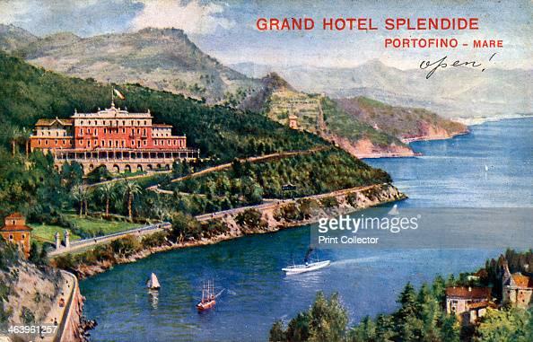 Grand Hotel Splendide Portofino Italy 20th century Portofino is a resort on the Italian Riviera
