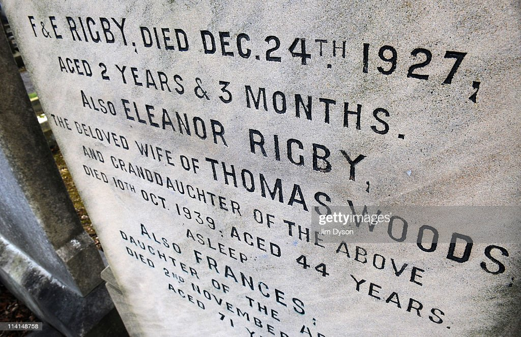 A gravestone shows the name of 'Eleanor Rigby', said to be the inspiration for the Beatles' famous 1966 song, in the churchyard of St.Peter's church in Woolton, March 19, 2011 in Liverpool, England. It was at St Peter's Church Hall in July 1957 that Paul McCartney first met John Lennon, who was then performing with the Quarrymen.
