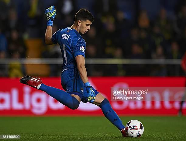 Guillermo Rulli of Real Sociedad in action during the Copa del Rey Round of 16 second leg match between Villarreal CF and Real Sociedad at Estadio de...