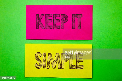 Handwriting Announcement text showing Keep It Simple. Conceptual photo Simplicity Easy Strategy Approach Principle written on sticky note paper on the green background. : Foto de stock