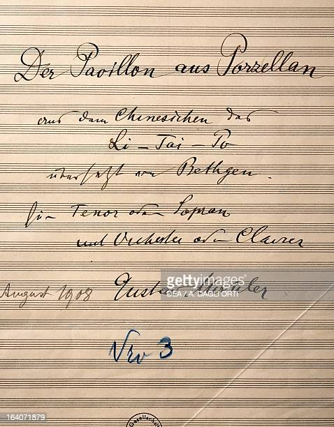 Handwritten title page of the score for Der Pavillon aus Porzellan from the song cycle of Das Lied von der Erde 19081909 by Gustav Mahler Vienna...