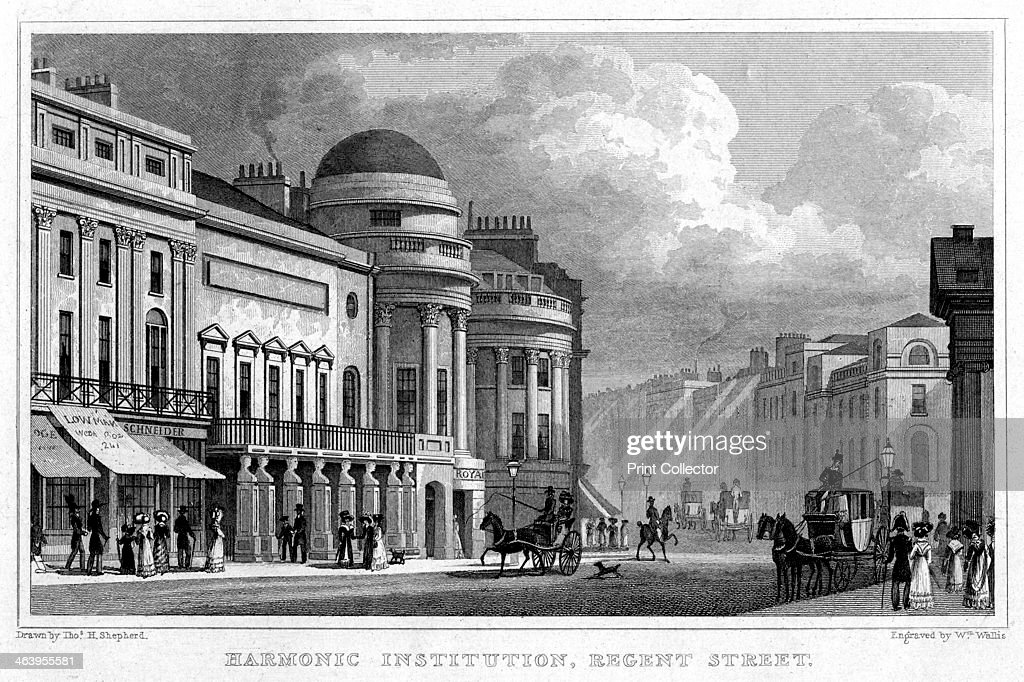 Harmonic Institution Regent Street 1828 The Harmonic Institution was a venue for balls concerts and musical galas The building was designed by John...