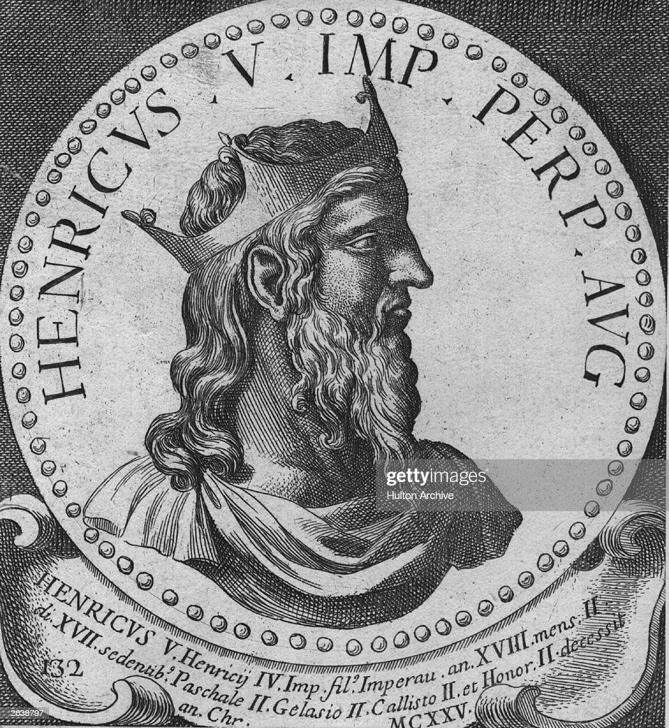 Heinrich V (1081 - 1125) Holy Roman Emperor from 1106.