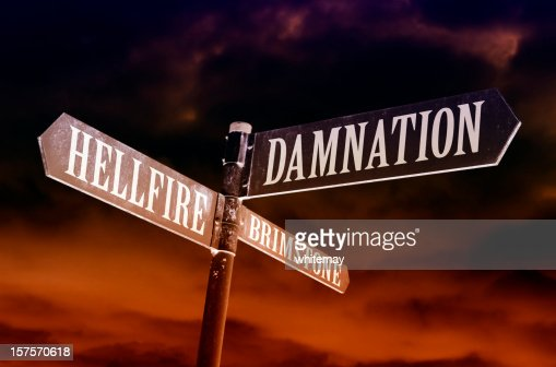 Hellfire, brimstone and damnation directions