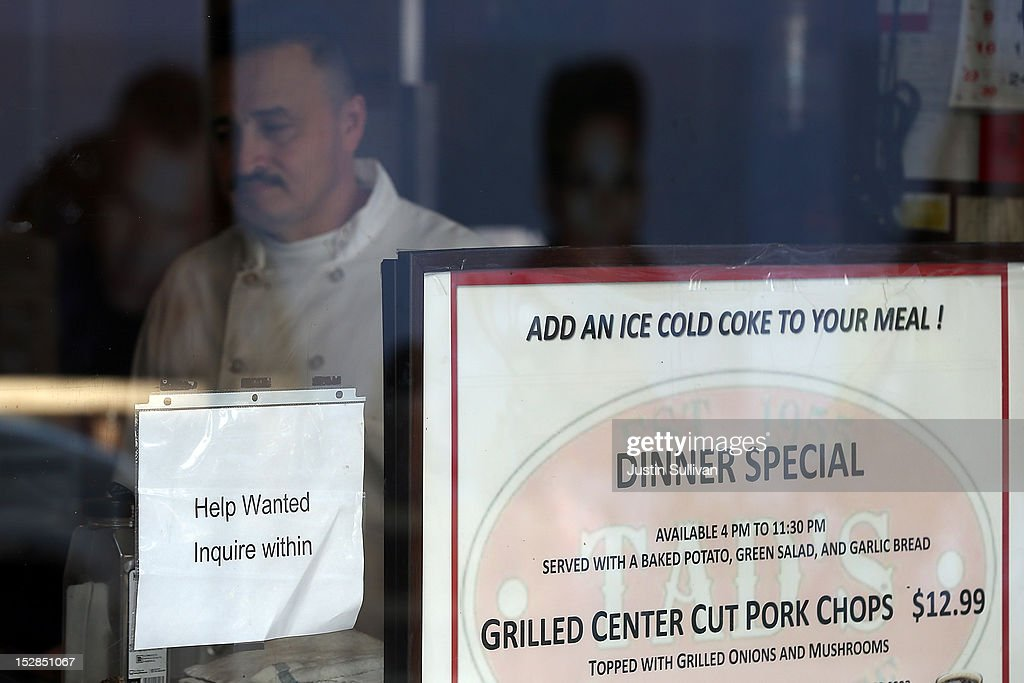 A 'help wanted' sign is posted in the window of a restaurant on September 27, 2012 in San Francisco, California. The Labor Department reported that new claims for unemployment benefits fell by 26,000 this week to a seasonally-adjusted 359,000, the lowest level since July.
