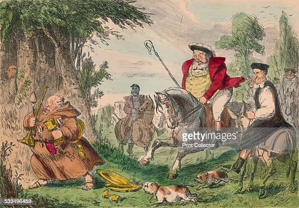 Henry VIII Monk Hunting 1850 A satirical illustration on the Dissolution of the Monasteries The Dissolution of the Monasteries was the set of...