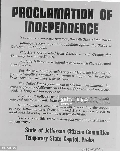 Here is a sample of the 'Proclamation of Independence' residents of this area are handing to passing motorists Residents of Siskiyoiu Modoc Lassen...