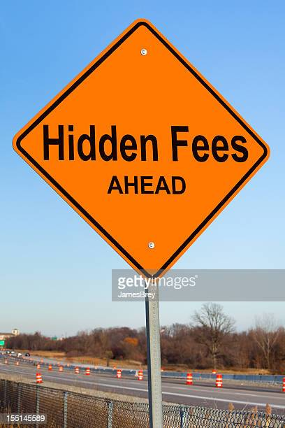 Hidden Fees Ahead Highway Sign