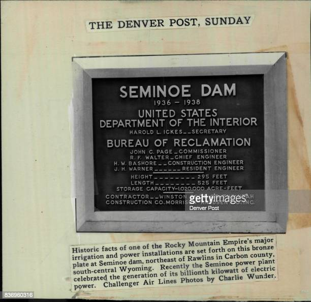 Historic facts of one of the Rocky Mountain Empire's major irrigation and power installations are set forth on this bronze plate at Seminoe dam...