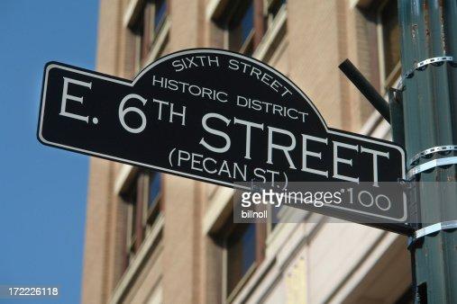 Historic Sixth Street sign Austin, Texas