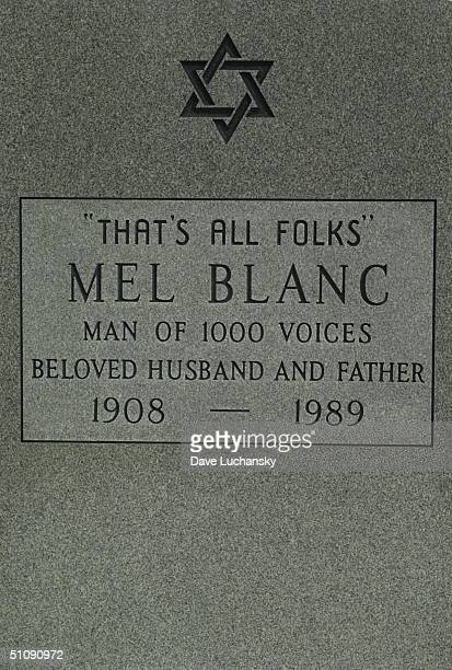 Hollywood Ca Tombstone Of Mel Blanc At Hollywood Forever Cemetary