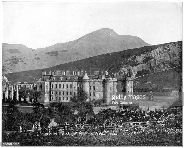 Holyrood Palace Edinburgh Scotland late 19th century The palace of Holyroodhouse served as the principal residence of the kings and queens of...