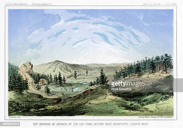 Hot Springs at their source in Lou Lou Fork Bitterroot Mountains Montana USA 1856 A print from Reports of Explorations and Surveys to Ascertain the...