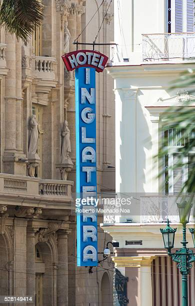 Hotel England or Inglaterra neon sign in daytime The landmark is one of the most important hotels in Central Havana close to the Capitiolio