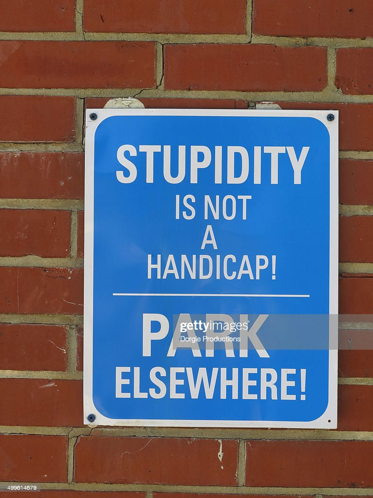 Humorous handicap parking sign
