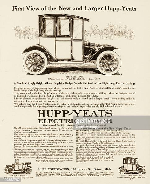 A HuppYeats electric car is pictured in a magazine advertisement from 1911 The body of this new model is described as being closer to the ground than...
