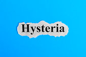 Hysteria text on paper. Word Hysteria on a piece of paper. Concept Image. Hysteria Syndrome