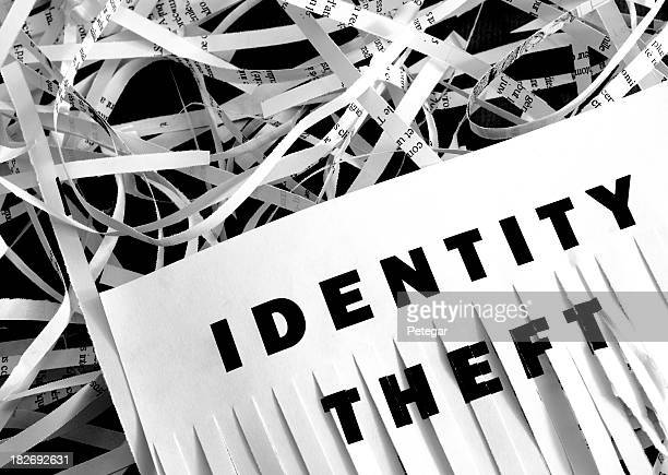 Identity Theft - Shredding