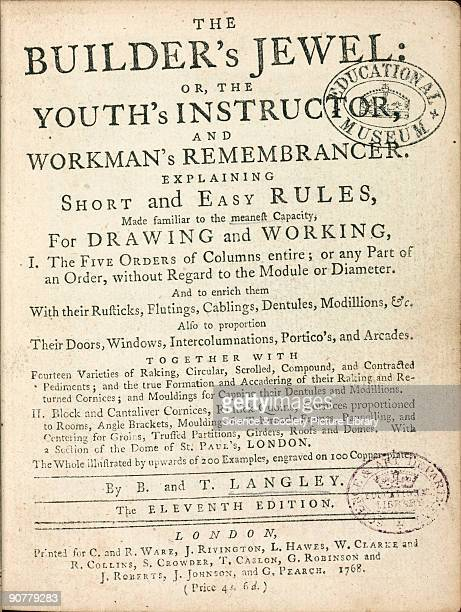 Illustration from �The builder's jewel or the youth's instructor and workman's remembrancer� by Batty Langley published in London in 1768 The full...