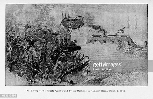 Illustration showing the sinking of the Union frigate USS Cumberland by the Confederate ironclad CSS Virginia at Hampton Roads Virginia March 8 1862