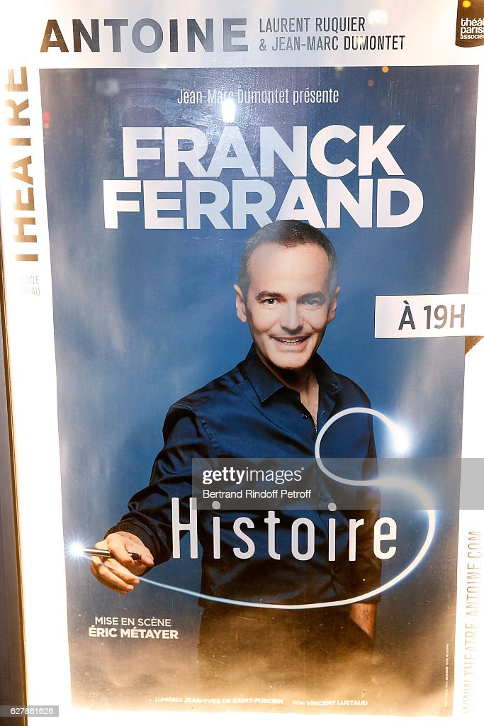 Illustration view of the poster during Franck Ferrand performs in his Show 'Histoires' at Theatre Antoine on December 5, 2016 in Paris, France.