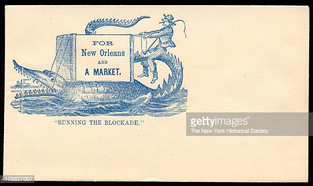 Image depicts a man riding on the tail of an alligator with a crate Text reads 'Running the blockade For New Orleans and a market'