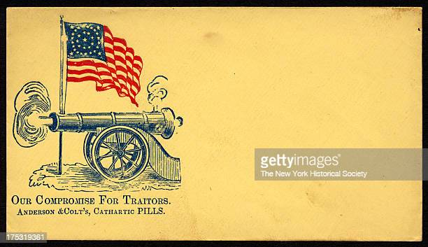 Image depicts an American flag with a circular star pattern as it waves over a smoking cannon Text reads 'Our compromise for Traitors Anderson Colt's...