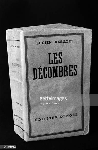 In 1942 Lucien REBATET writes 'LES DECOMBRES' a violent pamphlet French music and movie critic he began at the Action francaise in 1929 and became...