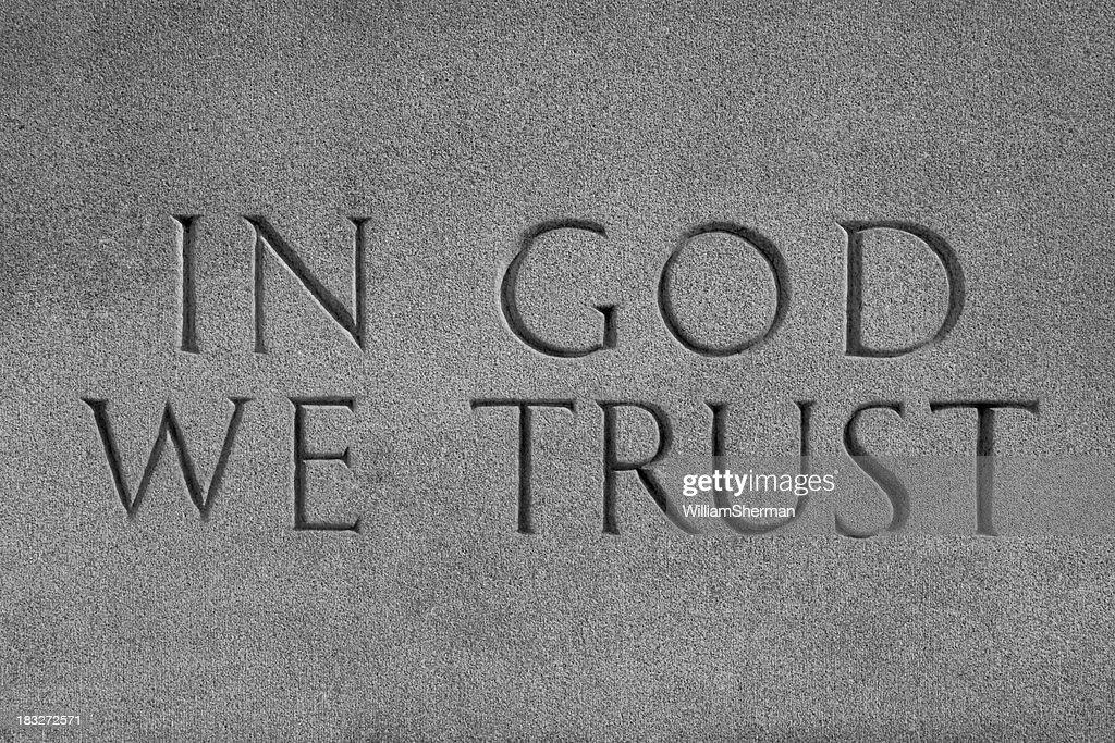 'In God We Trust, Chiseled Stone'