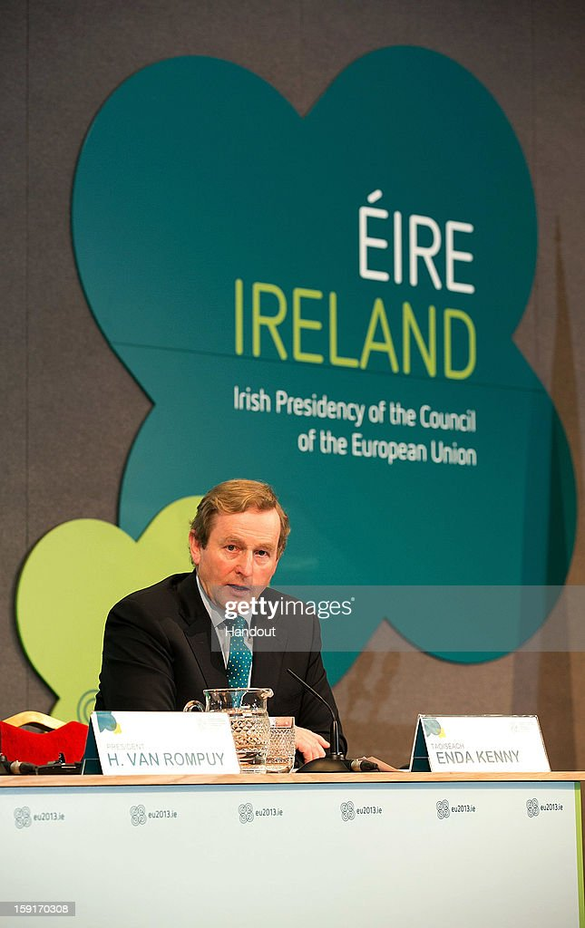In this handout image provided by Justin MacInnes, Taoiseach <a gi-track='captionPersonalityLinkClicked' href=/galleries/search?phrase=Enda+Kenny&family=editorial&specificpeople=5129605 ng-click='$event.stopPropagation()'>Enda Kenny</a> speaking at the press conference promoting stability, jobs and growth in Europe in Dublin Castle on January 9, 2013 during the President of the European Council's visit to Dublin, Ireland.