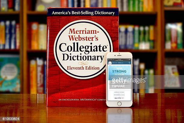 In this handout image provided by MerriamWebster MerriamWebster's Collegiate Dictionary and mobile website are displayed September 23 2016 in...