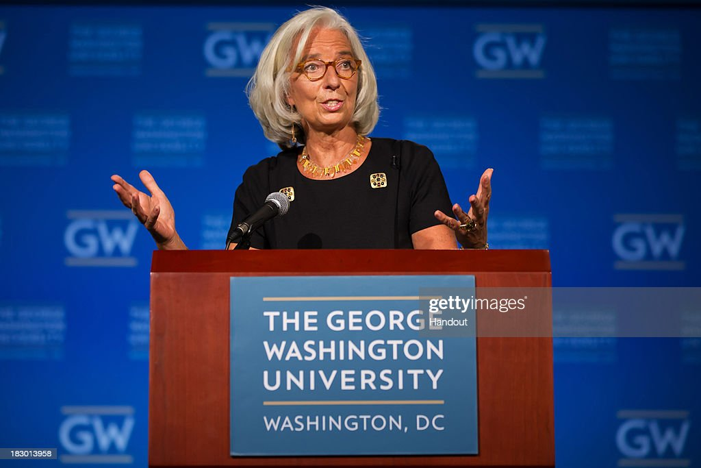 In this handout provided by the International Monetary Fund (IMF), IMF Managing Director <a gi-track='captionPersonalityLinkClicked' href=/galleries/search?phrase=Christine+Lagarde&family=editorial&specificpeople=566337 ng-click='$event.stopPropagation()'>Christine Lagarde</a> speaks at George Washington University October 3, 2013 in Washington, DC. Countries will need to adopt strong national policies and work together even more closely to manage new transitions under way in the global economy, Lagarde said in the speech, coming ahead of the 2013 World Bank-IMF annual meetings.