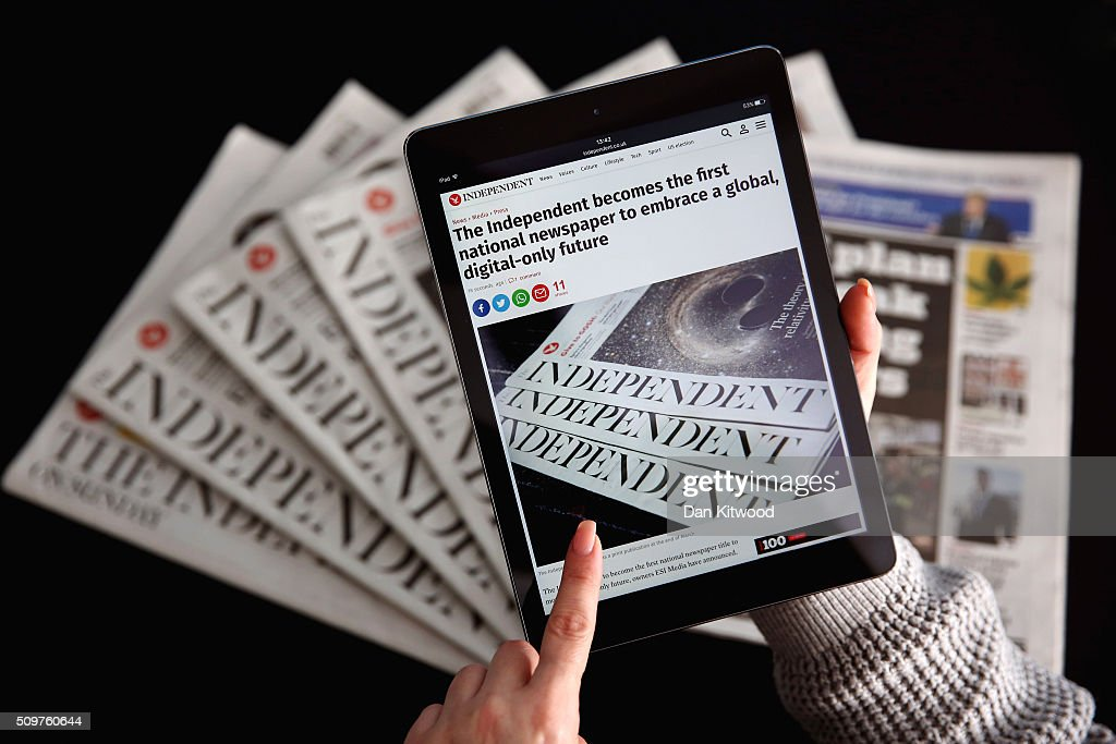 In this photo illustration an iPad is displayed with the Independent's online platform above a selection of the print versions of their titles on February 12, 2016. The British newspaper 'The Independent' which has been in circulation since 1986 and 'The Independent on Sunday', which has been in circulation since 1990, will move to a 'digital only' platform from March 26, 2016 the owners ESI Media said in a statement today. ESI has also reportedly confirmed it will sell the i newspaper to Johnston Press, subject to the approval of Johnston's shareholders.