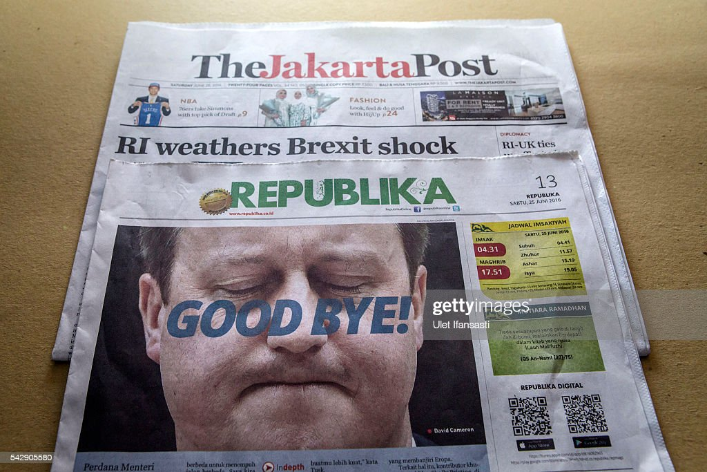 In this photo illustration, the Indonesian newspaper The Jakarta Post shows the cover headline which reads 'RI weathers Brexit shock', with REPUBLIKA headline 'GOOD BYE', is displayed on June 25, 2016 in Yogyakarta, Indonesia. The results from the historic EU referendum has now been declared and the United Kingdom has voted to LEAVE the European Union.