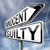 innocent or guilty, presumption of innocence until proven guilt as charged in a fair trial. Crime punishment!