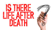 Is There Life After Death? sign