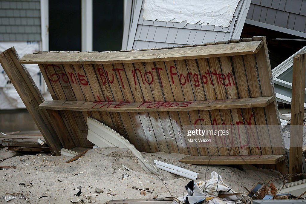is written on a home that was destroyed when Superstorm Sandy hit the coastline, May 5, 2013 in Ortley Beach, New Jersey. Superstorm Sandy slammed into the New Jersey coastline six-months ago causing approximately $29.4 billion in damage.
