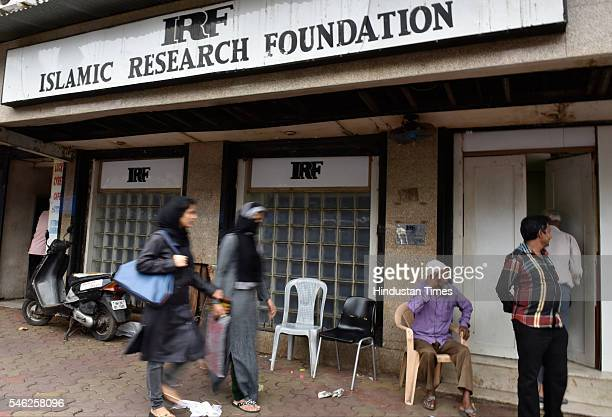 Islamic Research Foundation office of controversial Islamic preacher Zakir Naik opened at Dongri on July 11 2016 in Mumbai India Bangladesh took...