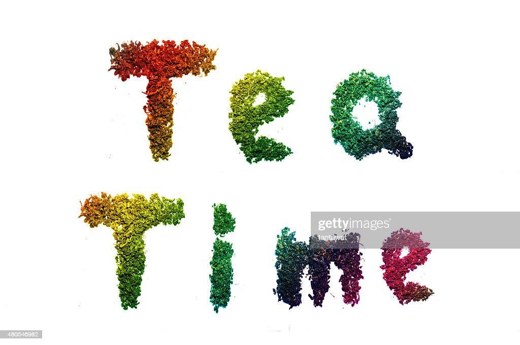 Isolierte Wörter TEA TIME Text : Stock-Foto