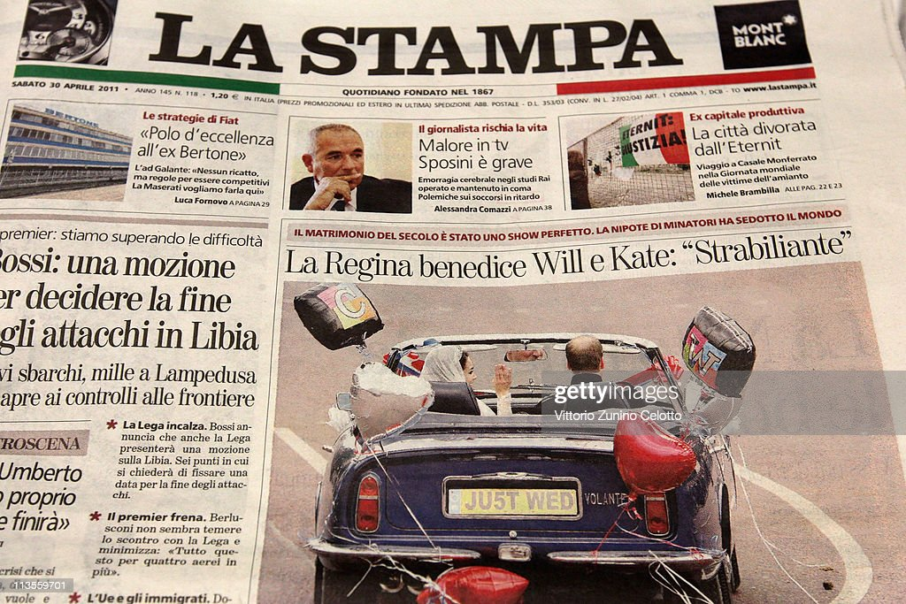 Italian newspaper La Stampa reports the marriage of their Royal Highnesses Prince William, Duke of Cambridge and Catherine, Duchess of Cambridge following their wedding day on May 03, 2011 in Milan, Italy. The marriage of the second in line to the British throne was led by the Archbishop of Canterbury and was attended by 1900 guests, including foreign Royal family members and heads of state. Thousands of well-wishers from around the world flocked to London to witness the spectacle and pageantry of the Royal Wedding.