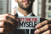 Its Time for Myself sign
